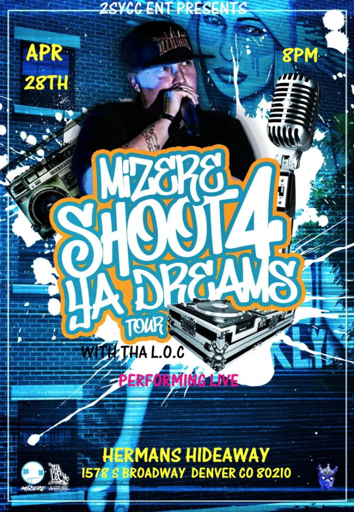 Mizere - Shoot 4 Ya Dreams Tour Denver: Main Image