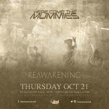 Here Come The Mummies- The Reawakening Tour-img