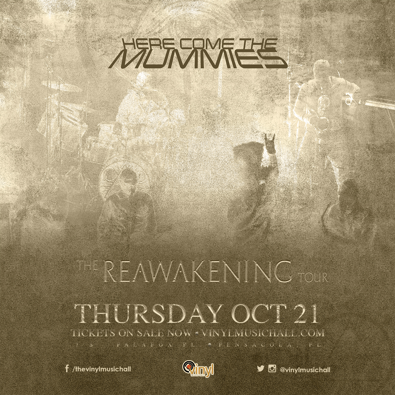 Here Come The Mummies- The Reawakening Tour: