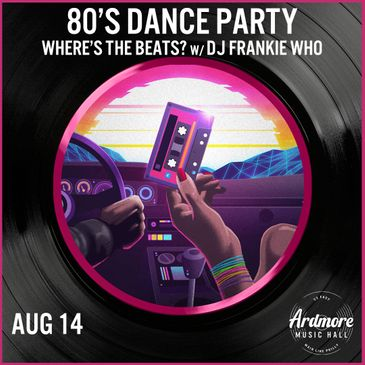 Where's The Beats? - 80's Dance Party w/ DJ Frankie Who-img