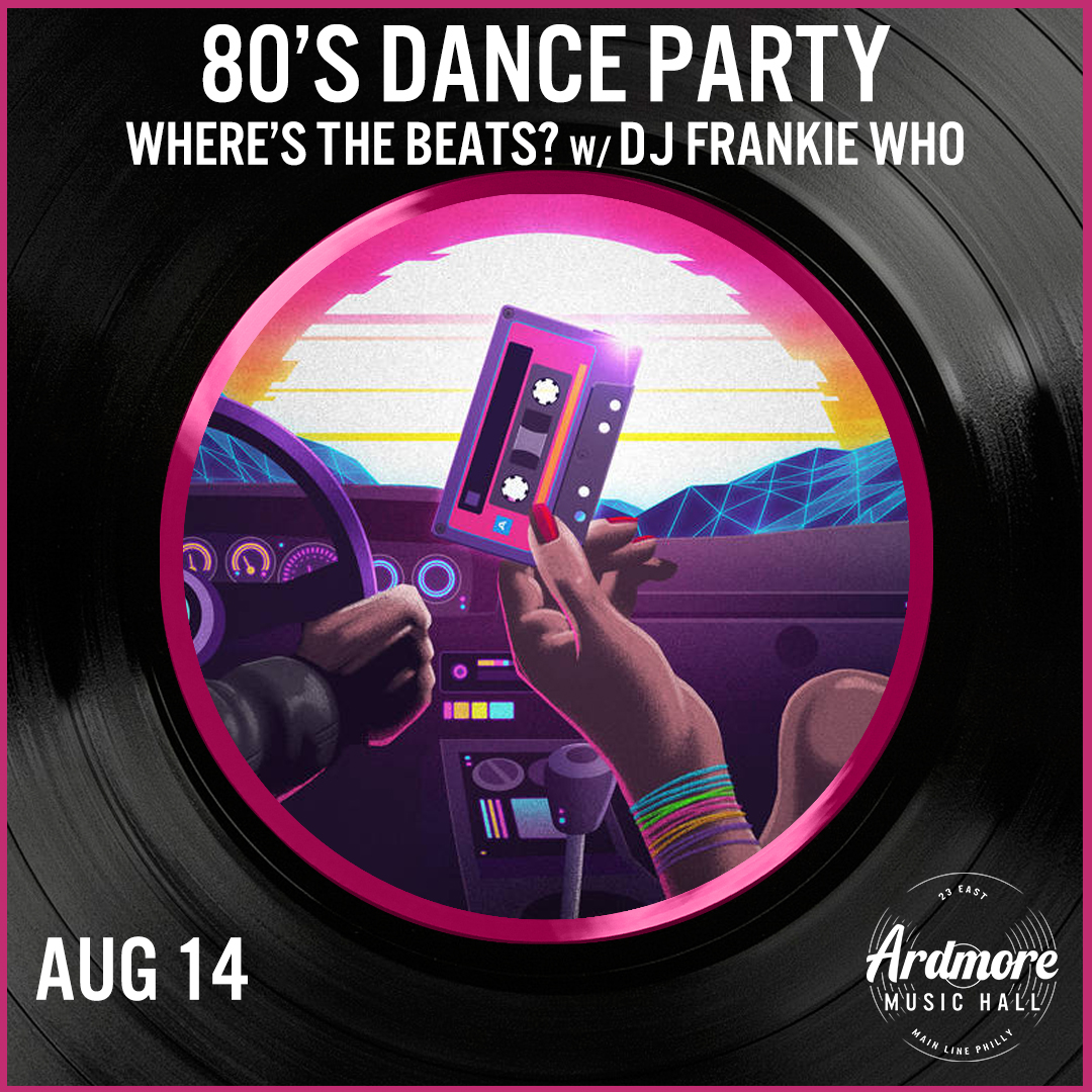 Where's The Beats? - 80's Dance Party w/ DJ Frankie Who: Main Image