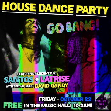 """""""GO BANG!: HOUSE DANCE PARTY""""-img"""
