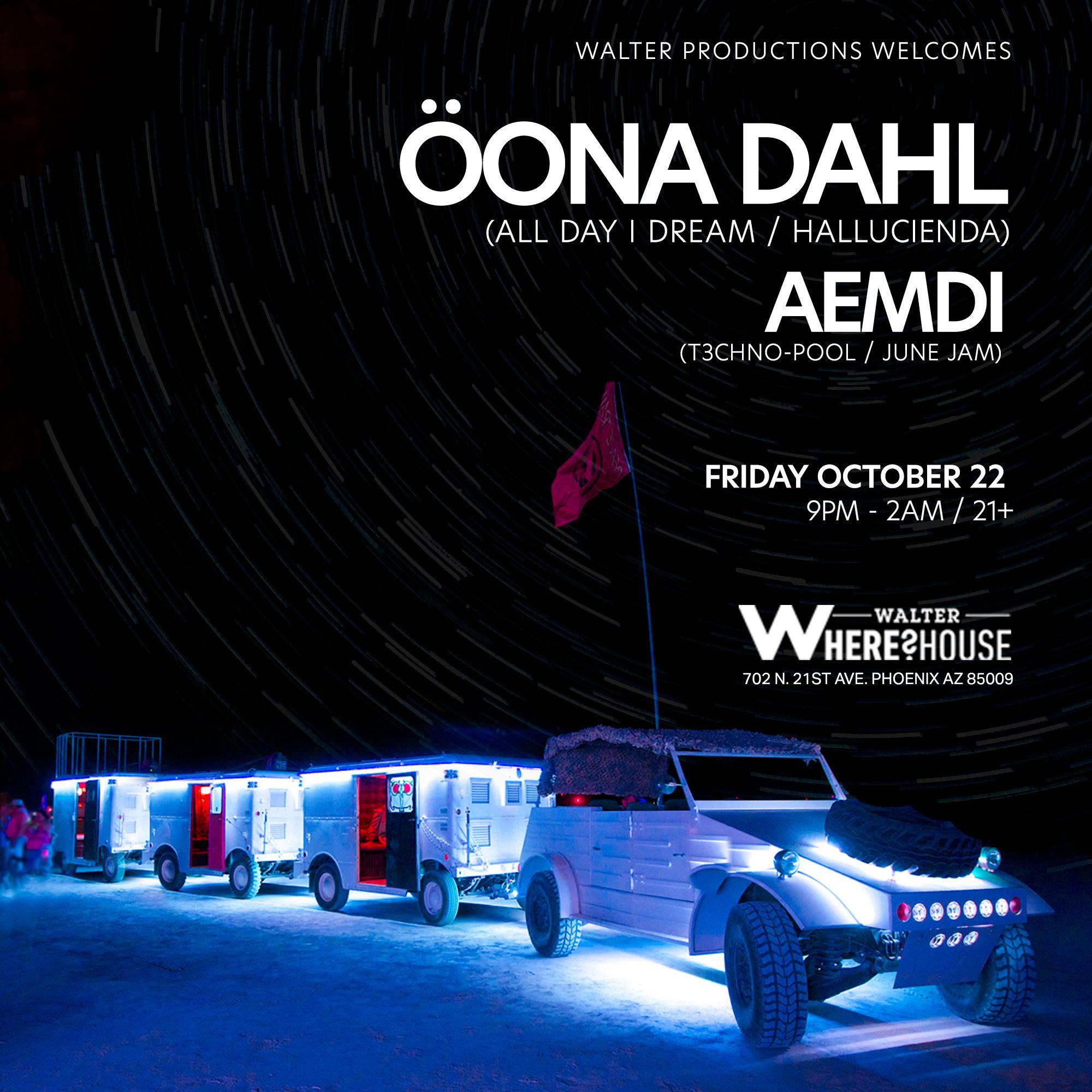 Öona Dahl at Walter Where?House: