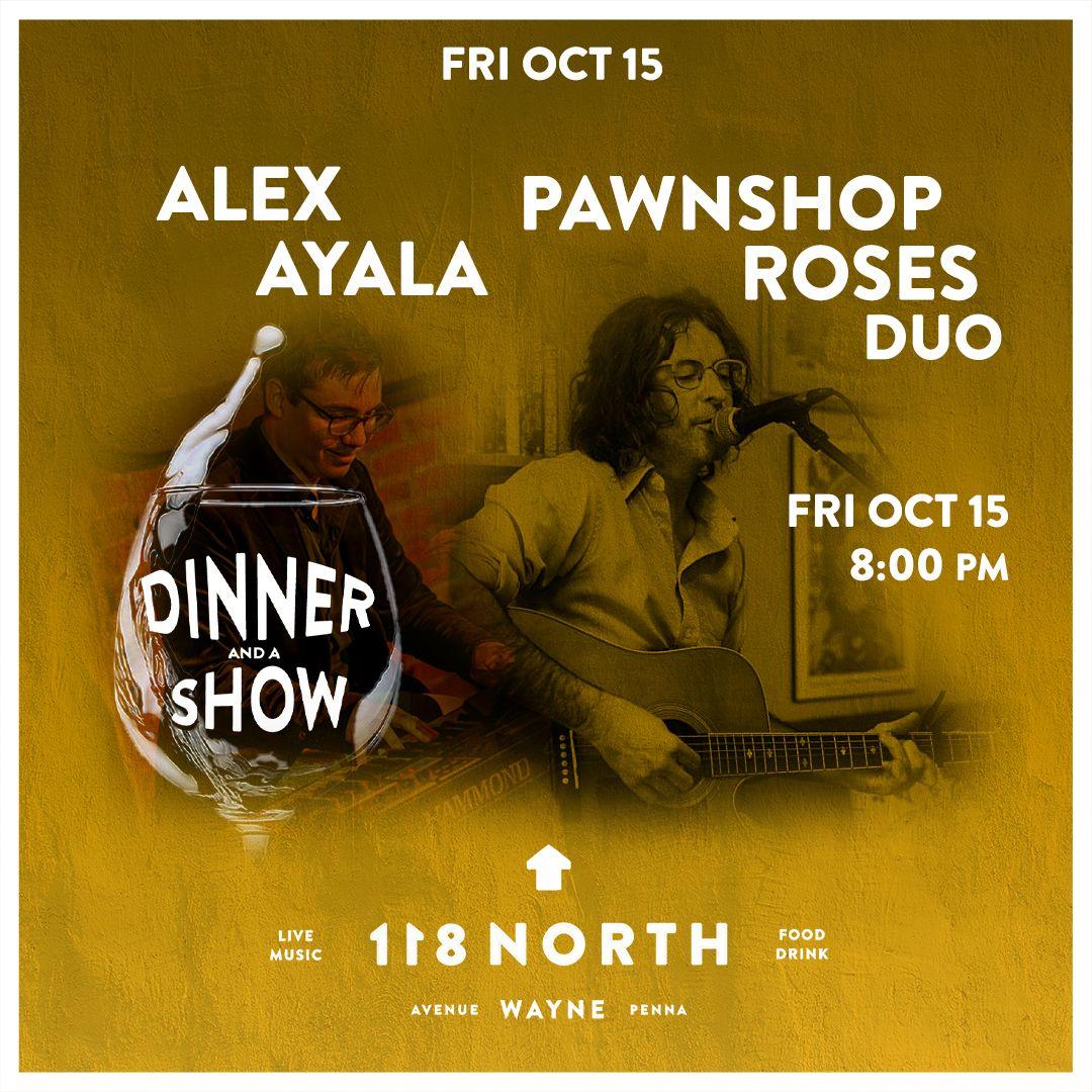 Pawnshop Roses + Alex Ayala: