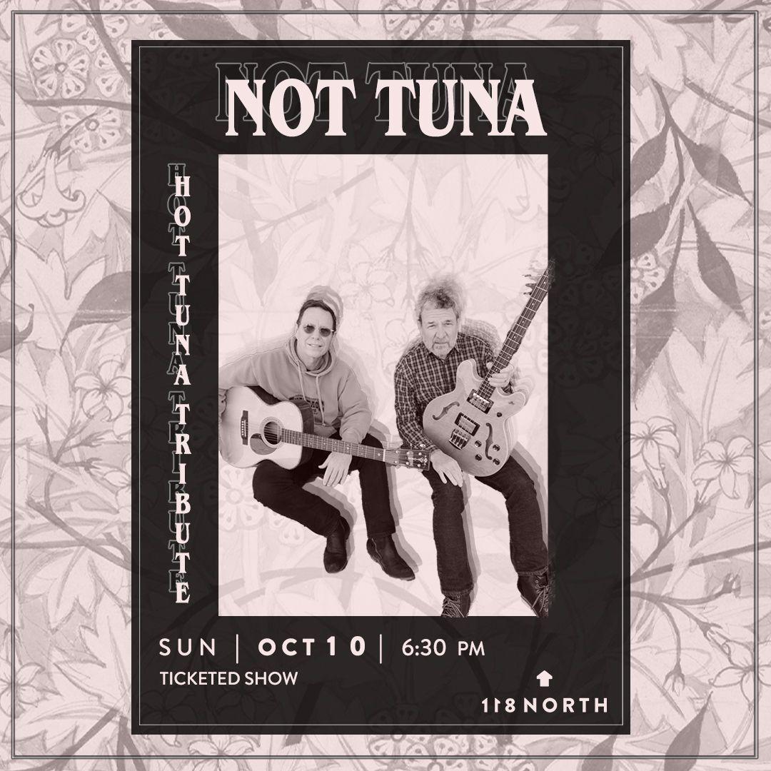 Not Tuna (Hot Tuna tribute):