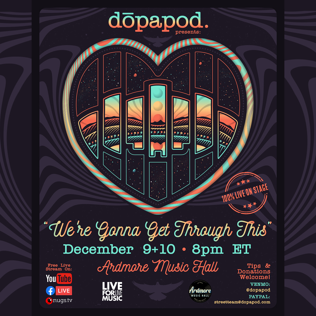 *Postponed to TBD* Dopapod FULL BAND LIVE On Stage Webcasts: Main Image