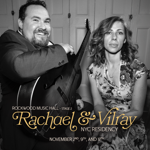 Rachael & Vilray w/ Special Guest TBA (Show #3):