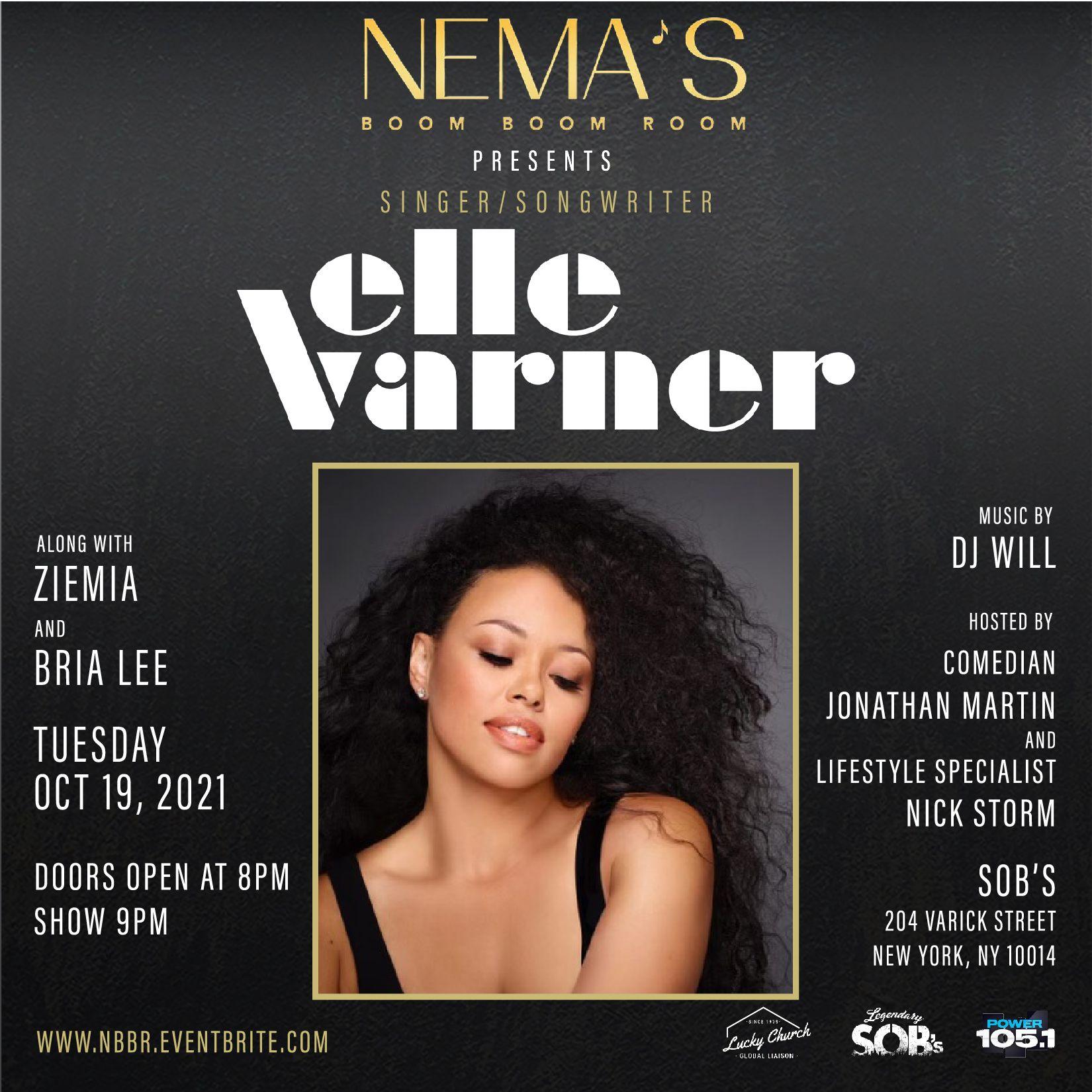 Nema's Boom Boom Room Presents Elle Varner: