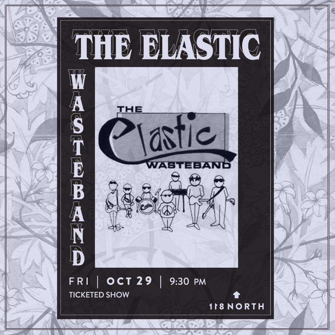 The Elastic Wasteband: