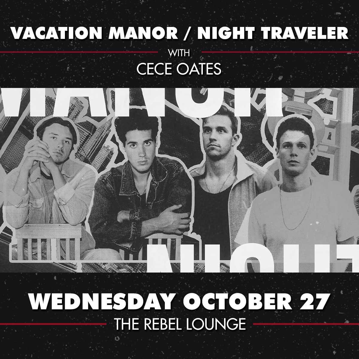 VACATION MANOR and NIGHT TRAVELER: