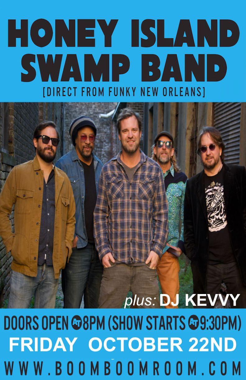 HONEY ISLAND SWAMP BAND [funky New Orleans] + DJ Kevvy Kev: