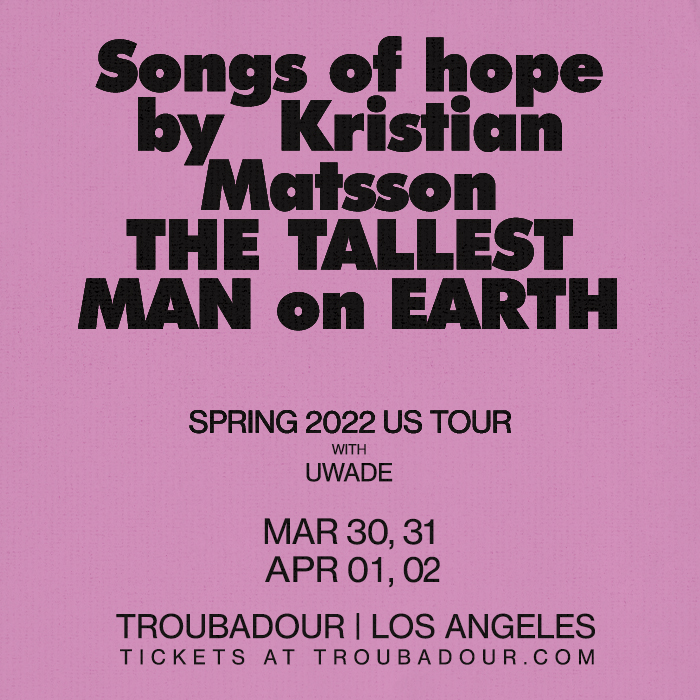 The Tallest Man on Earth: Spring 2022: