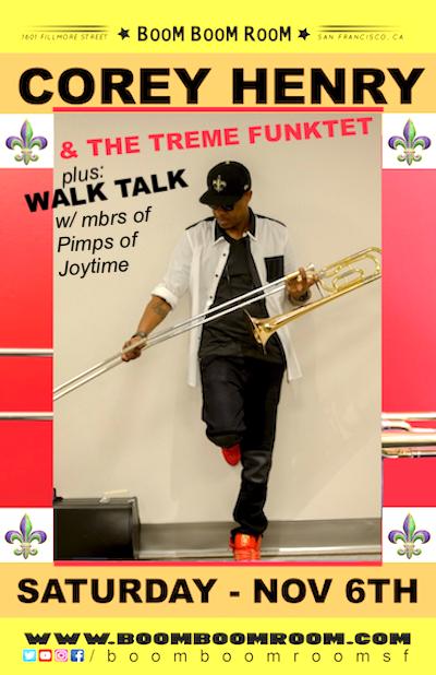 COREY HENRY  & THE TREME FUNKTET (+ Walk Talk):