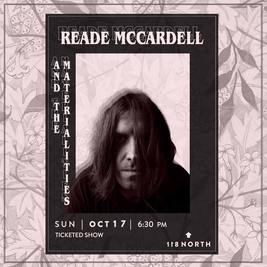 Reade McCardell & the Materialities: