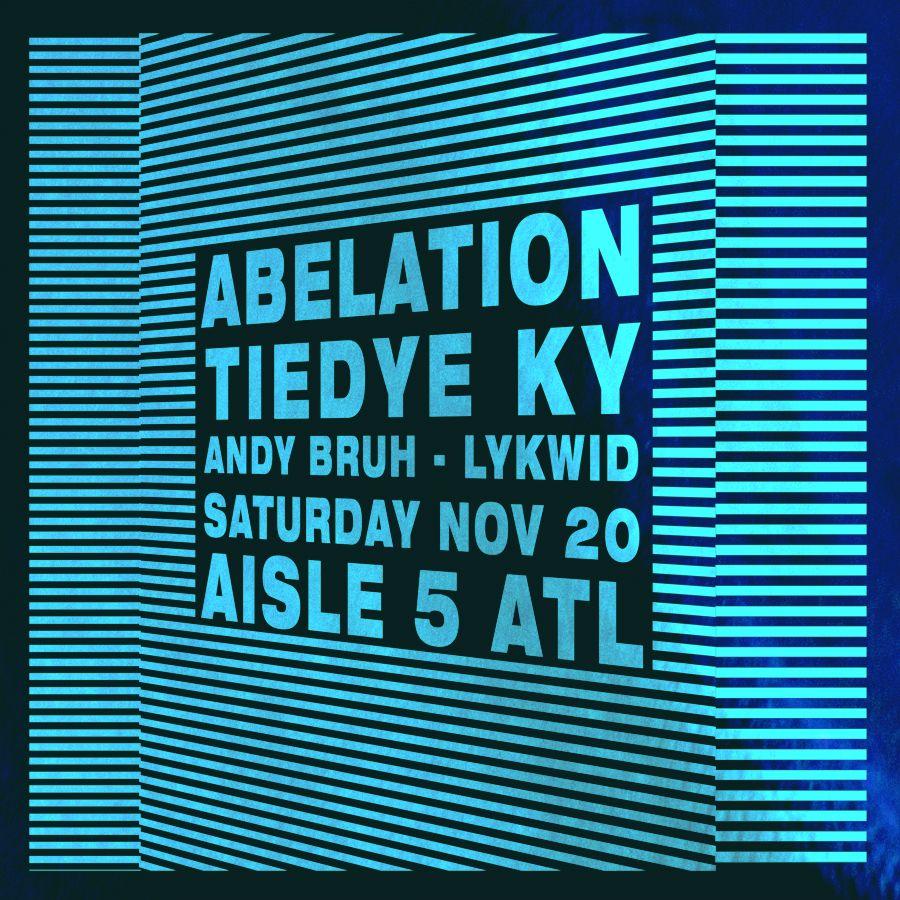 Canceled: Abelation, tiedye ky: