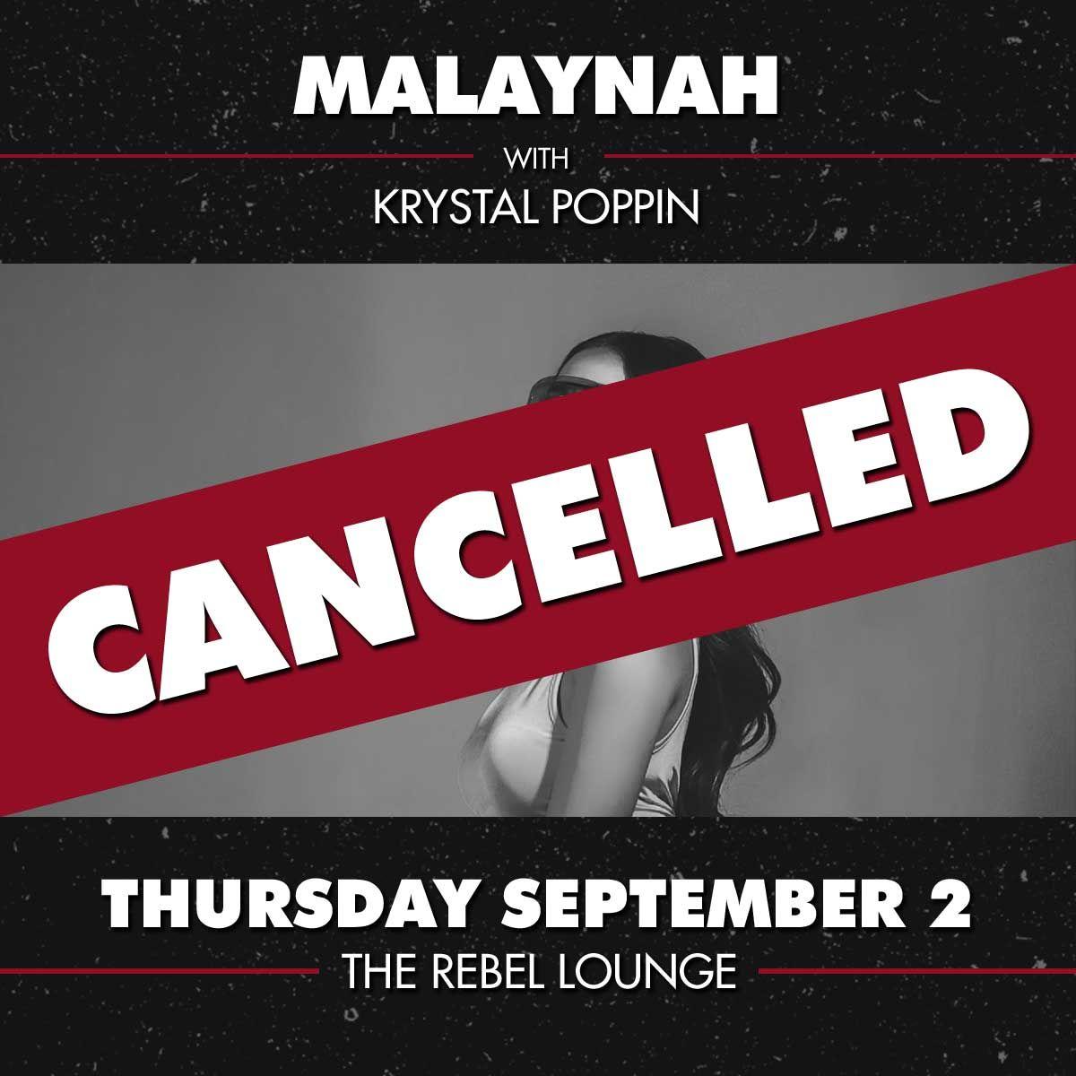 CANCELLED: MALAYNAH:
